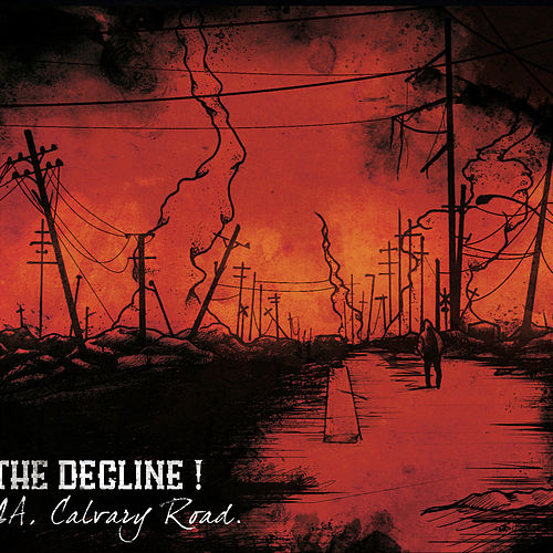 12A, Calvary Road de The Decline !