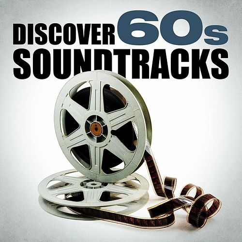 Discover 60s Soundtracks de Various Artists