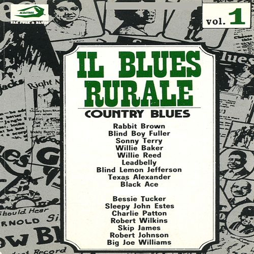 Il Blues: Country Jazz Urban Vol. 1: Country Blues by Various Artists