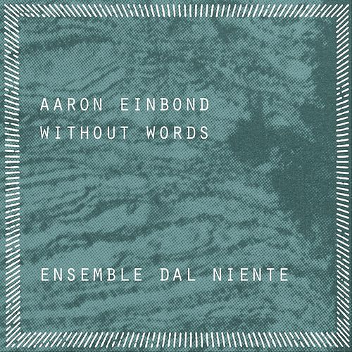 Without Words by Ensemble Dal Niente
