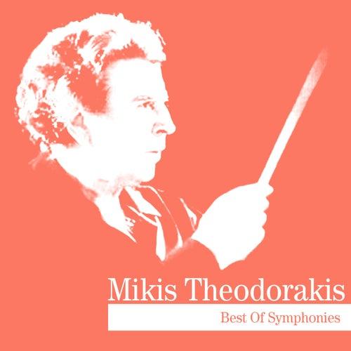 Best Of Symphonies by Mikis Theodorakis (Μίκης Θεοδωράκης)