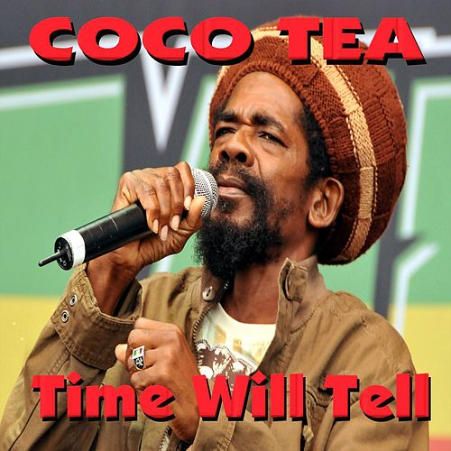 Time Will Tell (Live) by Cocoa Tea