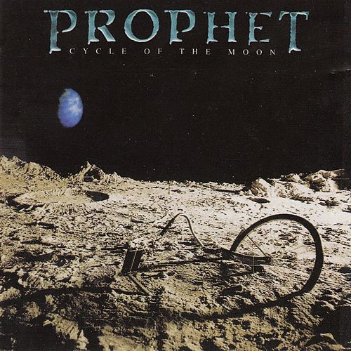 Cycle of the Moon (Deluxe Edition) (Remastered) by Prophet