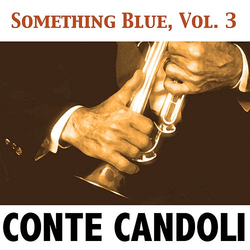 Something Blue, Vol. 3 von Conte Candoli