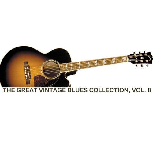 The Great Vintage Blues Collection, Vol. 8 de Various Artists