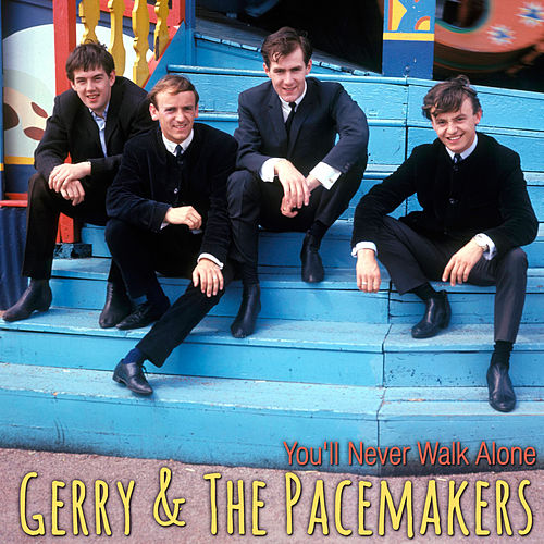 You'll Never Walk Alone de Gerry and the Pacemakers