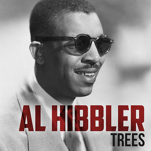 Trees by Al Hibbler