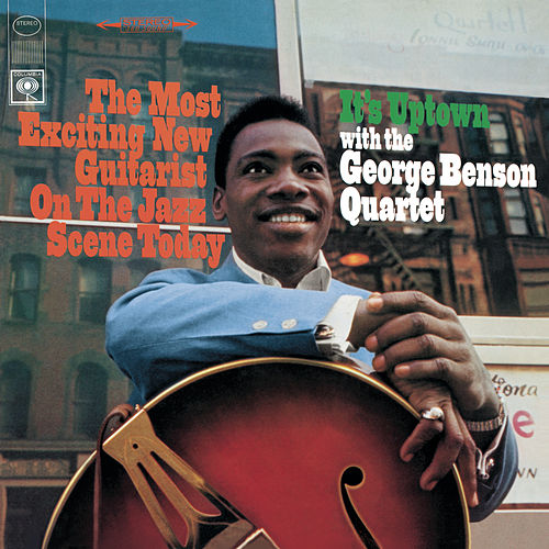 It's Uptown von George Benson