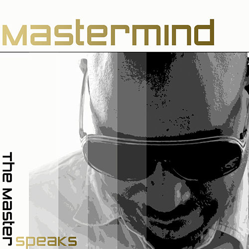 The Master Speaks von Mastermind