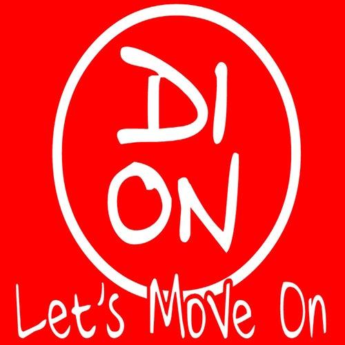 Let's Move On von Dion