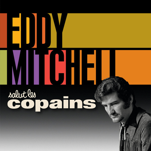Salut Les Copains by Eddy Mitchell