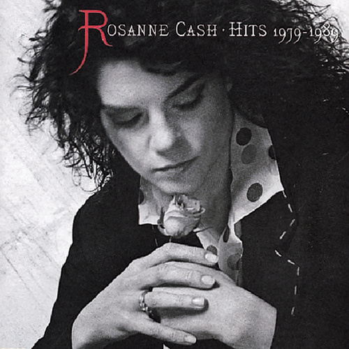Hits 1979 - 1989 by Rosanne Cash