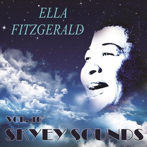 Skyey Sounds Vol. 10 von Ella Fitzgerald