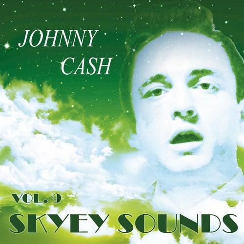 Skyey Sounds Vol. 9 de Johnny Cash