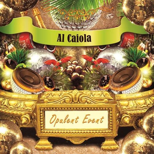 Opulent Event by Al Caiola