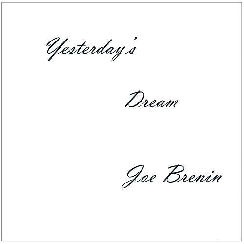 Yesterday's Dream de Joe Brenin