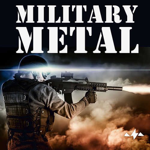 Military Metal: Badass Heavy Metal Songs That Will Awaken a Soldier's Inner Warrior and Make Them Feel Invincible. Featuring Songs by Baphomet, Exhumed, Mystic Prophecy, Metalium, And Many More! de Various Artists