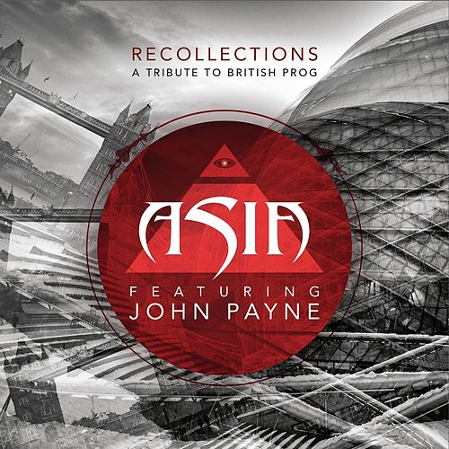Recollections (A Tribute to British Prog) by Asia