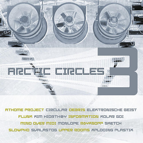 Arctic Circles 3 de Various Artists