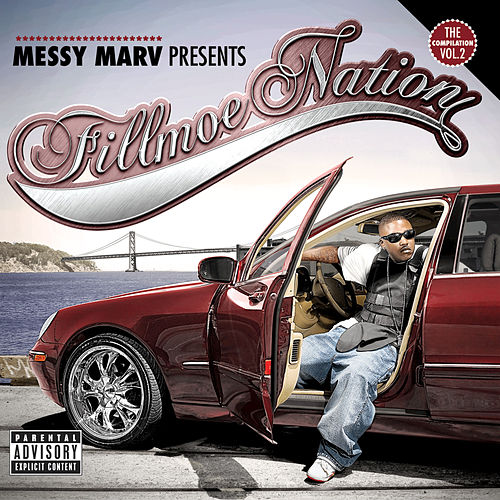 Fillmoe Nation Vol. 2 von Messy Marv