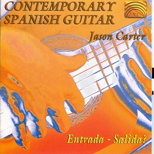 Contemporary Spanish Guitar de Jason Carter