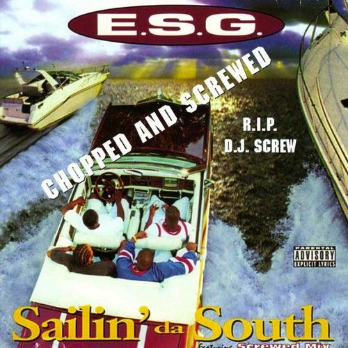 Sailin' da South de E.S.G.