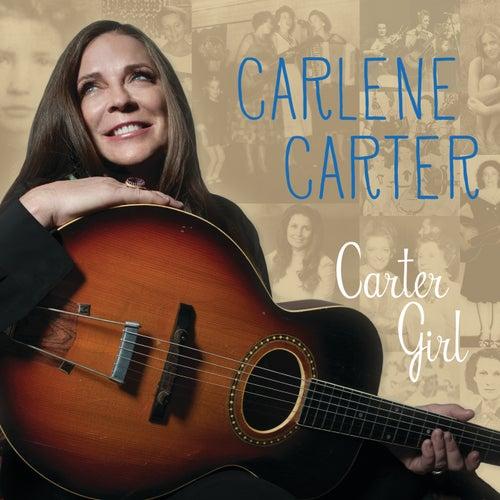 Carter Girl by Carlene Carter