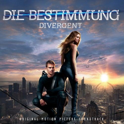 Die Bestimmung – Divergent: Original Motion Picture Soundtrack von Various Artists