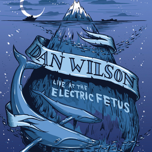 Live At Electric Fetus by Dan Wilson