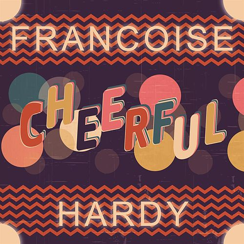 Cheerful de Francoise Hardy