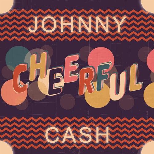 Cheerful de Johnny Cash