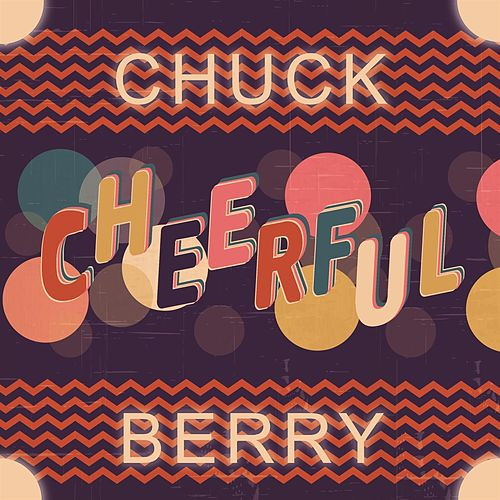 Cheerful by Chuck Berry