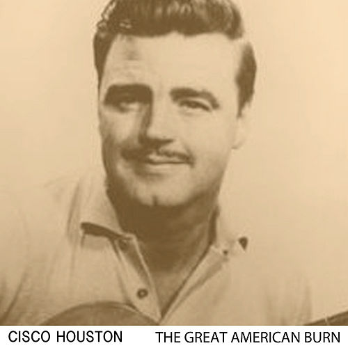 The Great American Bum by Cisco Houston