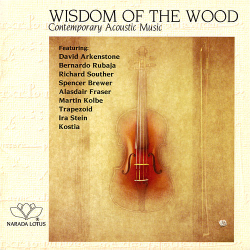 Wisdom Of The Wood - Contemporary Acoustic Music von Various Artists
