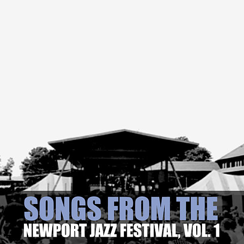 Songs from the Newport Folk Festival, Vol. 1 de Various Artists
