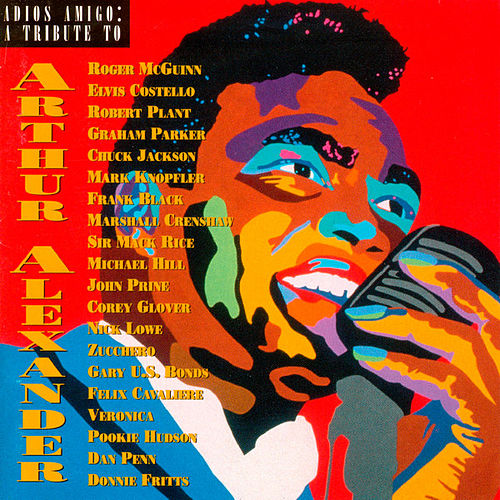 Adios Amigo: A Tribute to Arthur Alexander de Various Artists
