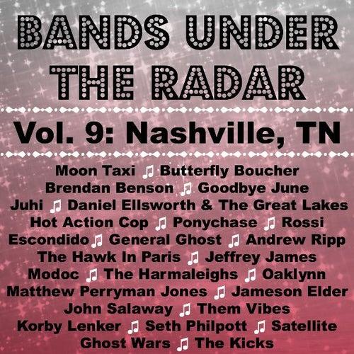 Bands Under the Radar, Vol. 9: Nashville, TN by Various Artists