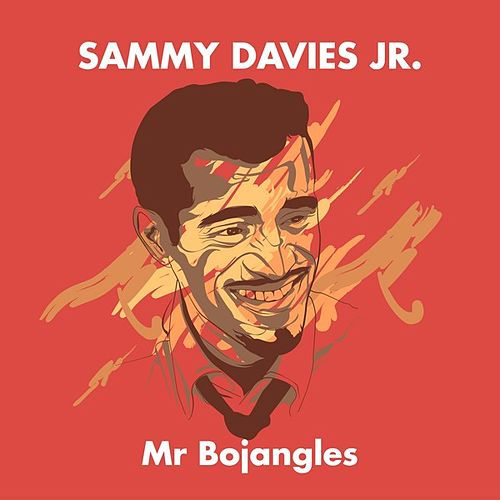 Sammy Davies Jr. - Mr Bojangles de Sammy Davis, Jr.