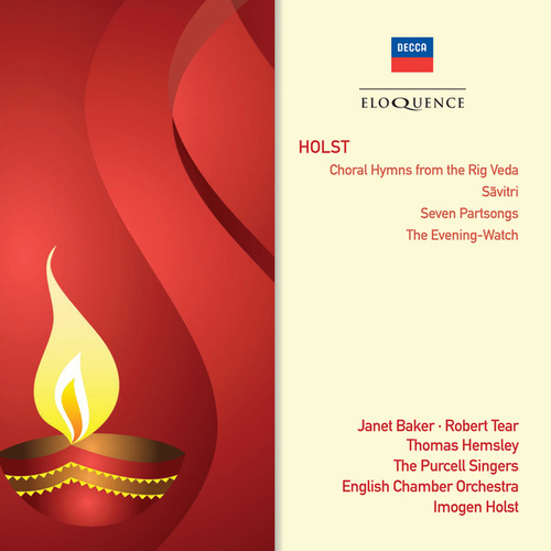 Holst: Choral Hymns From The Rig Veda; Savitri; Seven Part-Songs; The Evening Watch de Dame Janet Baker