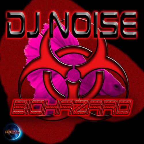 Biohazard by DJ Noise