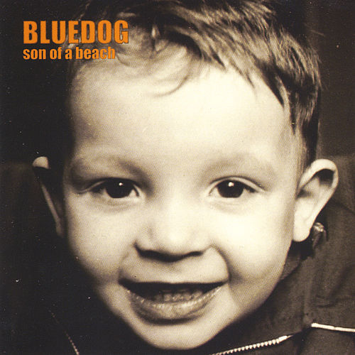 Son of a Beach de Blue Dog