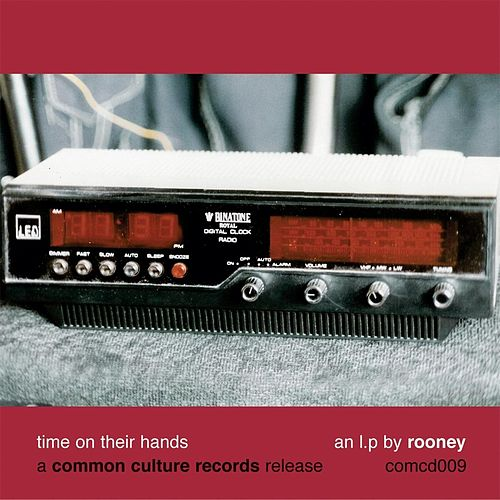 Time On Their Hands by Rooney