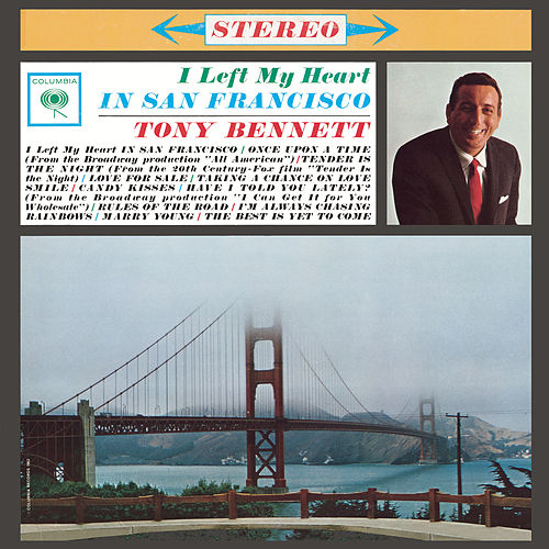 I Left My Heart In San Francisco by Tony Bennett