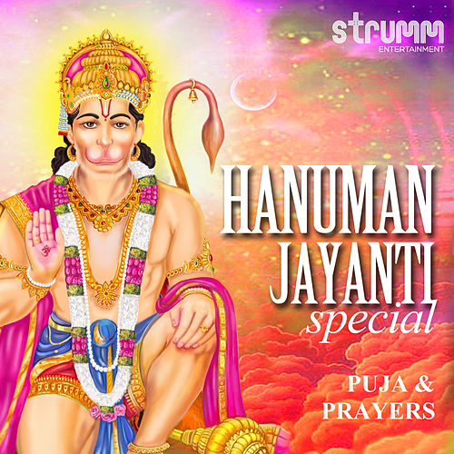 Hanuman Jayanti Special - Puja & Prayers by Various Artists