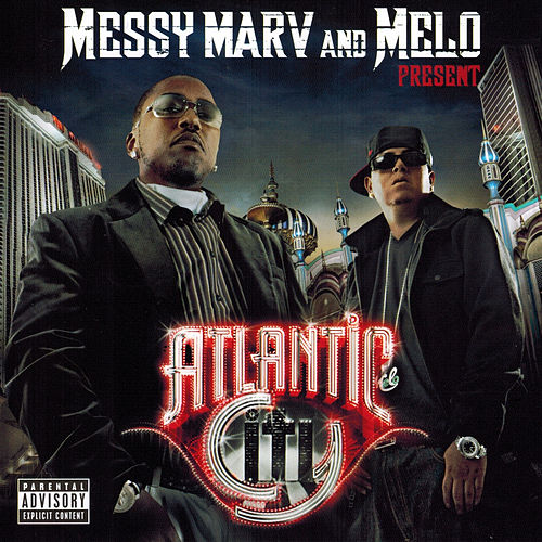 Messy Marv & Melo Present Atlantic City von Various Artists