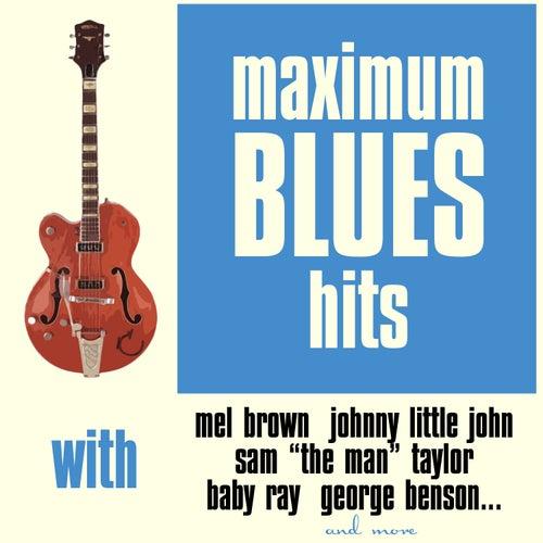 Maximum Blues Hits de Various Artists