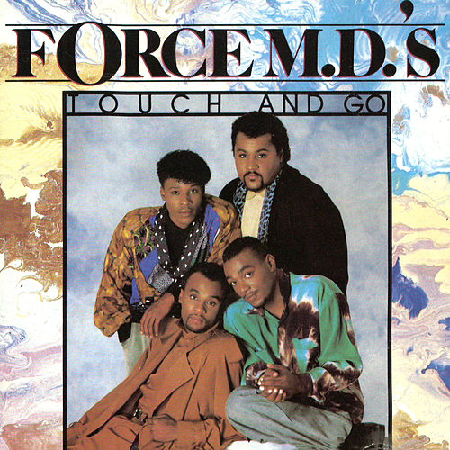 Touch and Go by Force M.D.'s
