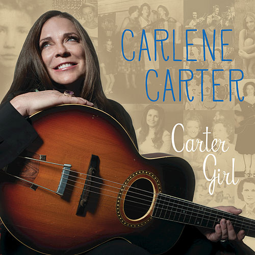 Carter Girl by Carlene Carter