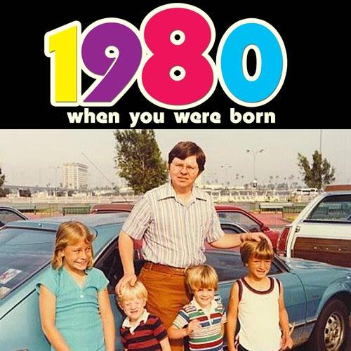 When You Were Born 1980 de Various Artists