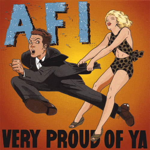 Very Proud of Ya by AFI